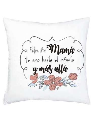 """Cojín """"Feliz día mamá, te quiero..."""